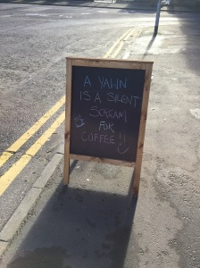 Some wise words outside Sweet Mumma's